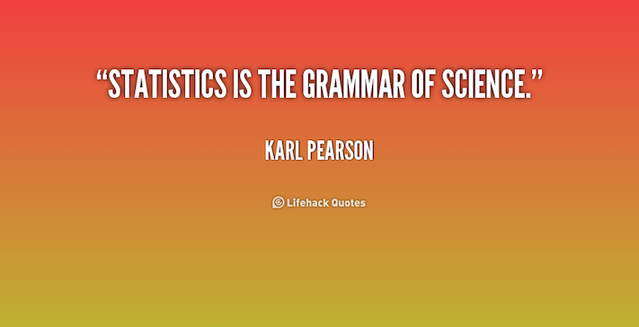 quote-Karl-Pearson-statistics-is-the-grammar-of-science-205332